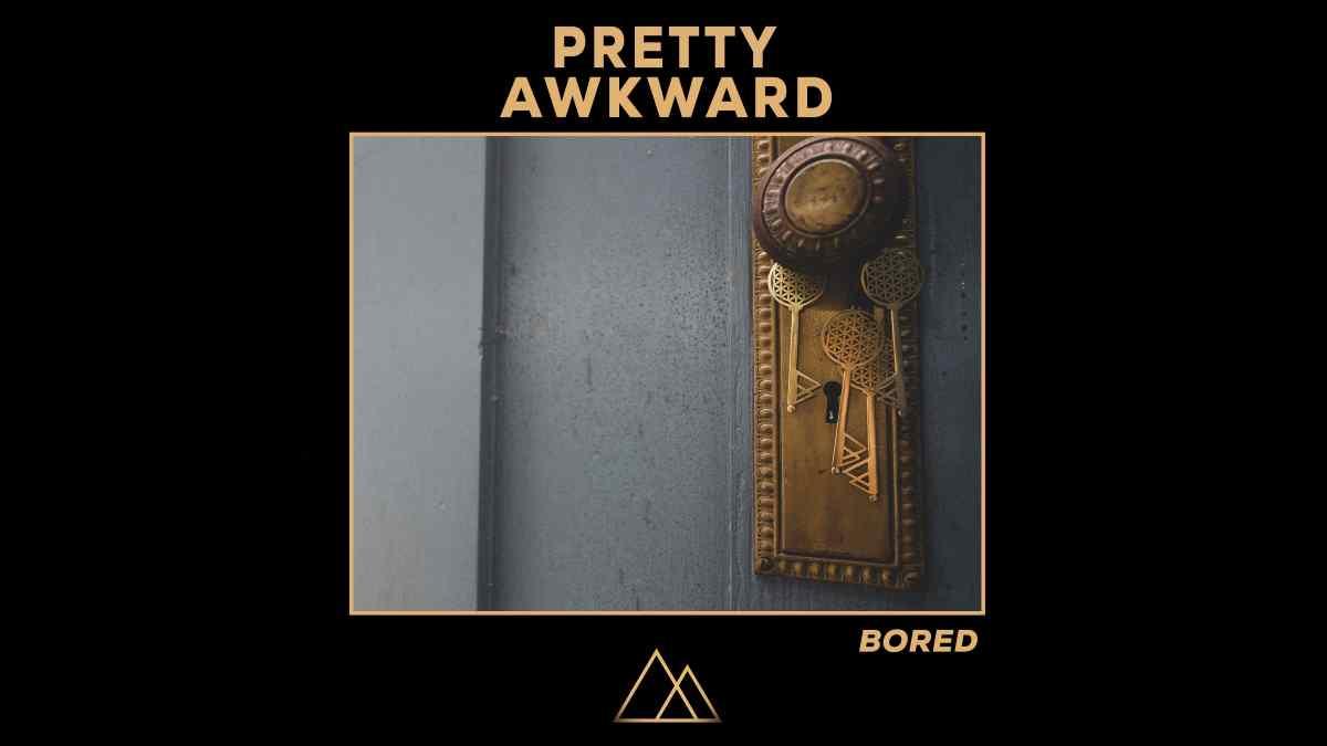 Singled Out: Pretty Awkward's Bored