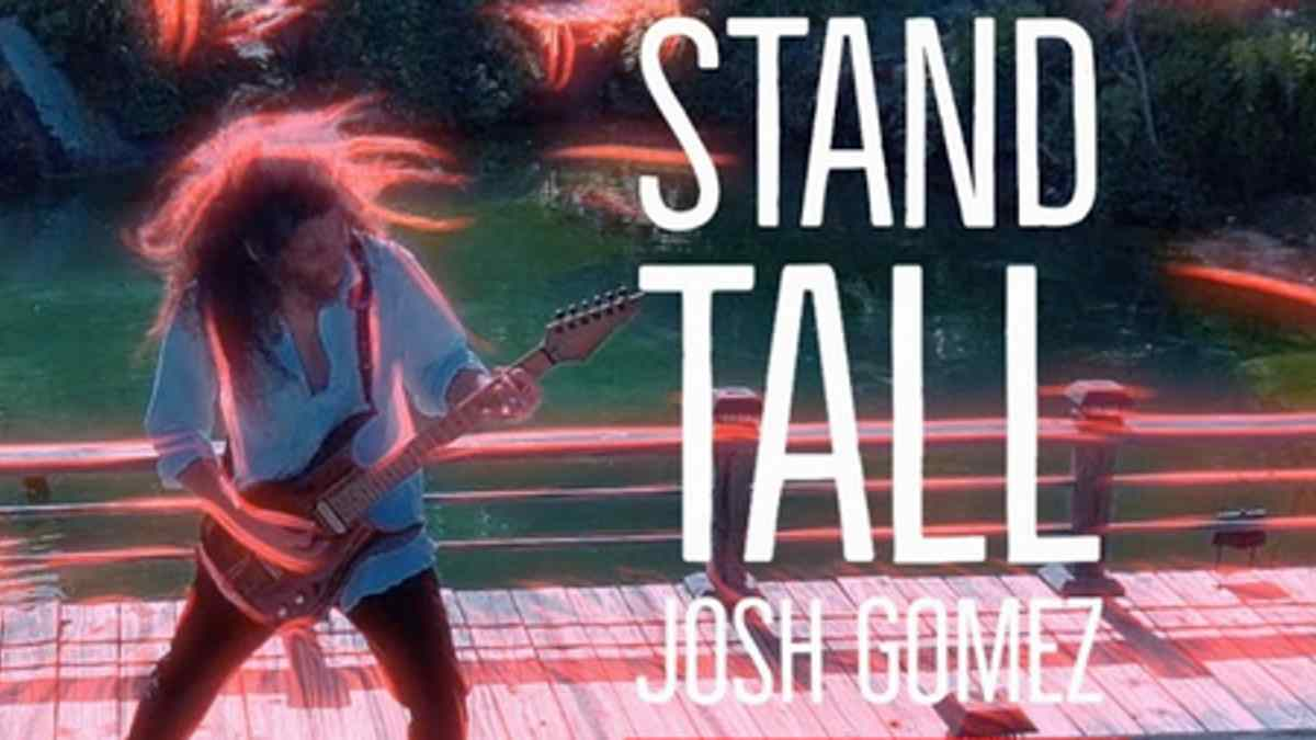 Singled Out: Josh Gomez's Stand Tall