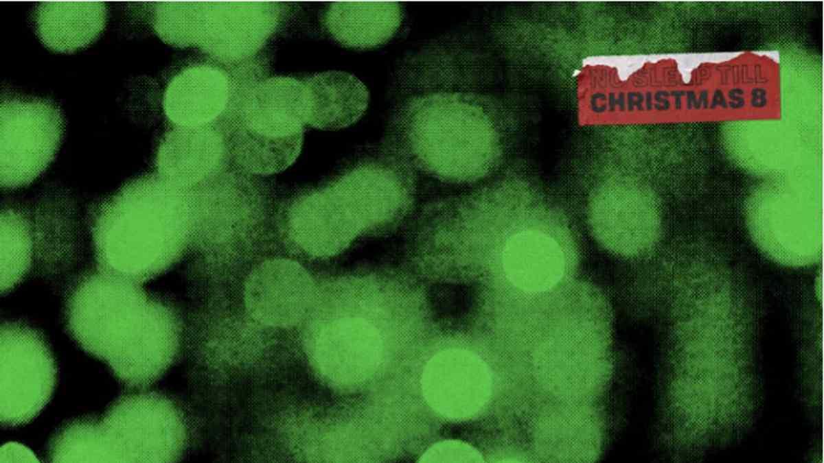 No Sleep Till Christmas Volume 8 Arrives
