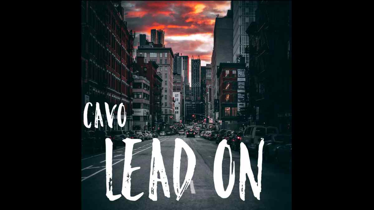 Cavo 'Lead On' With New Music Video
