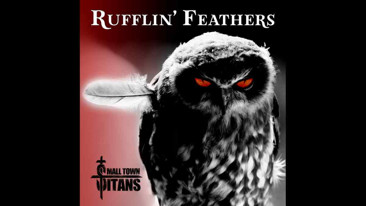 Singled Out: Small Town Titans' Rufflin' Feathers