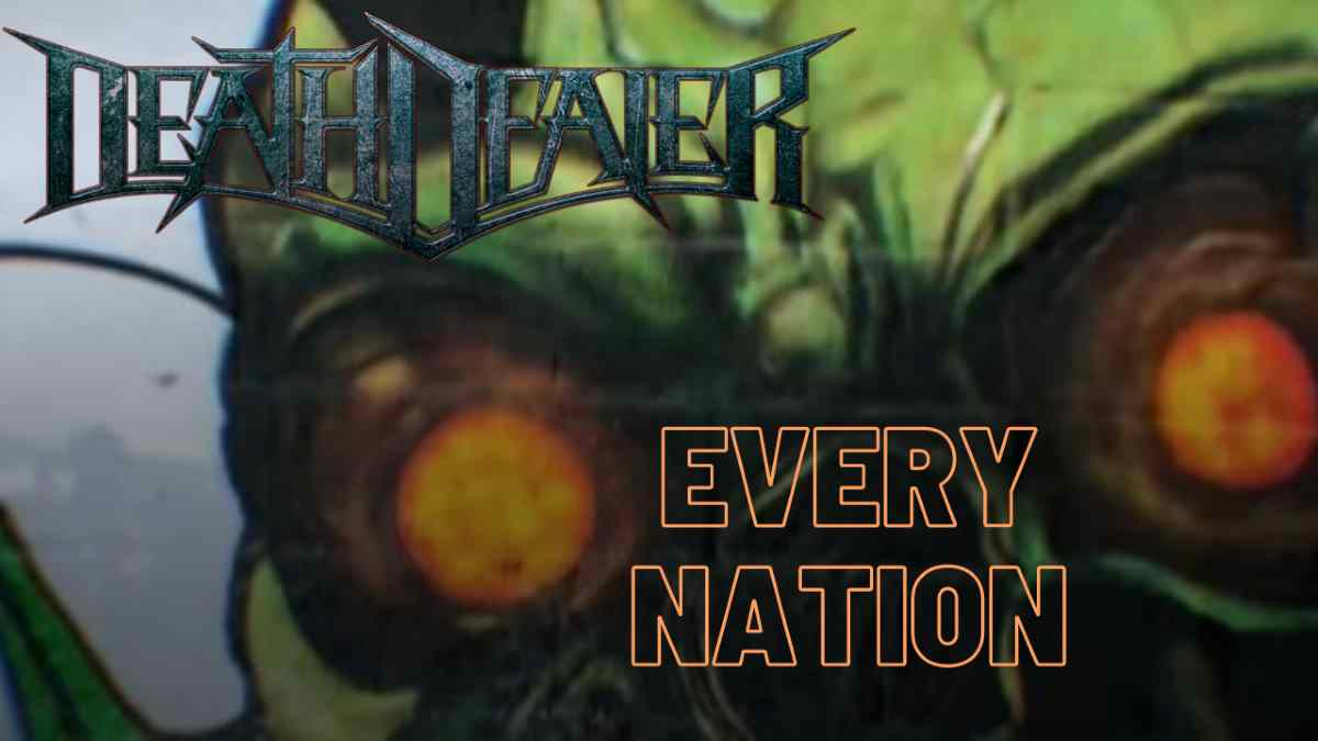 Death Dealer Deliver 'Every Nation'