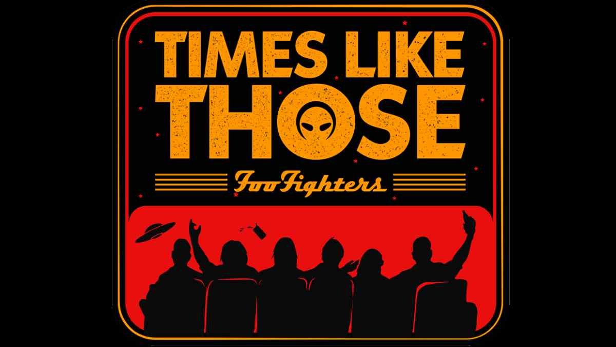 Foo Fighters Look Back With 'Times Like Those'