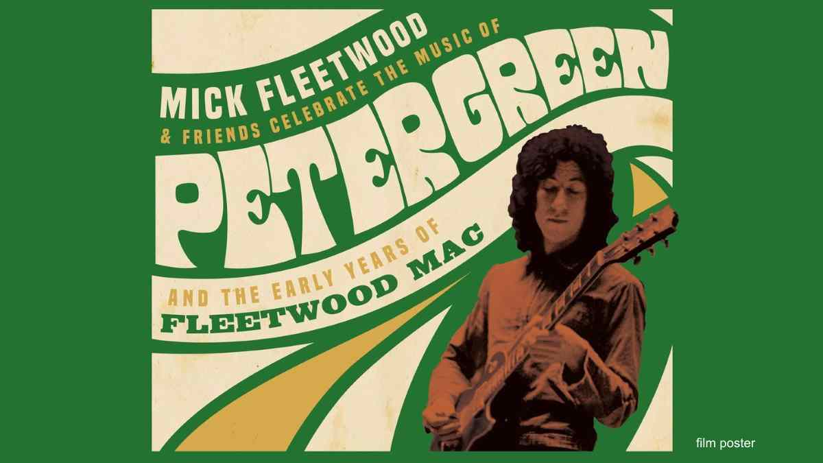 All-Star Tribute To Fleetwood Mac's Peter Green Coming To Theaters