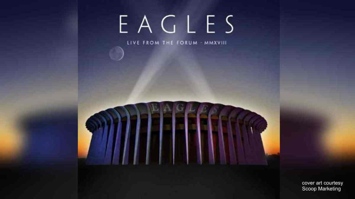 The Eagles Stream 'Take It Easy' from Live From The Forum