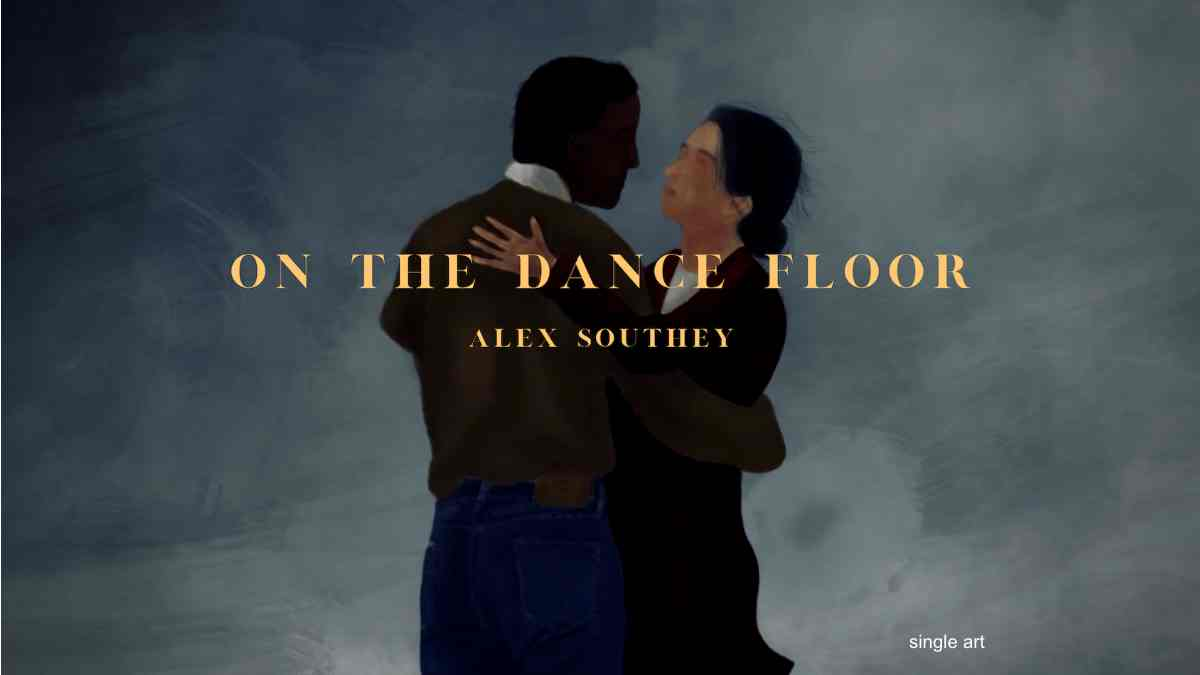 Singled Out: Alex Southey's On The Dance Floor