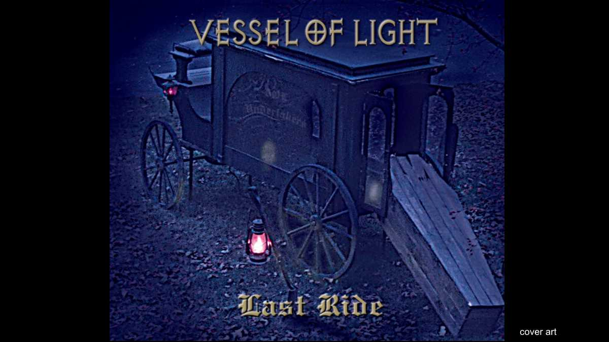 Singled Out: Vessel Of Light's Last Ride