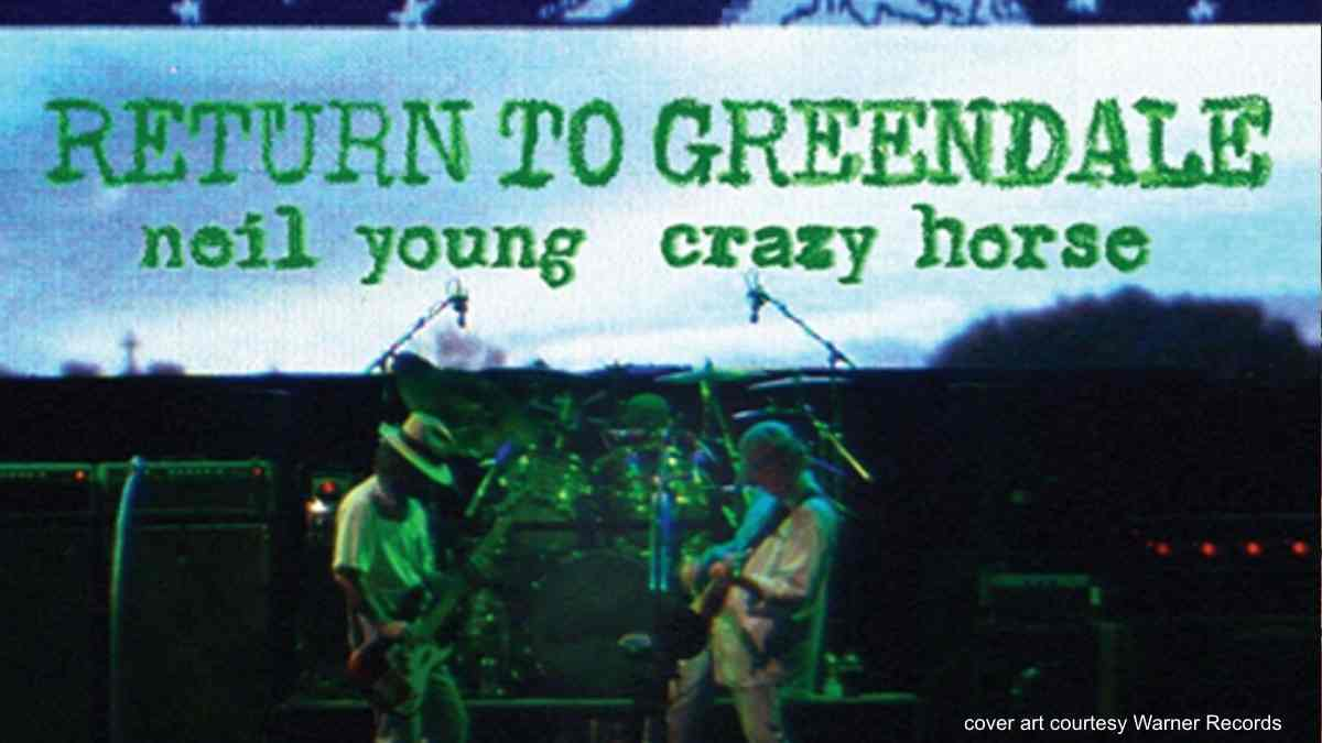 Neil Young Streams 'Bandit' From Return To Greendale Live Package