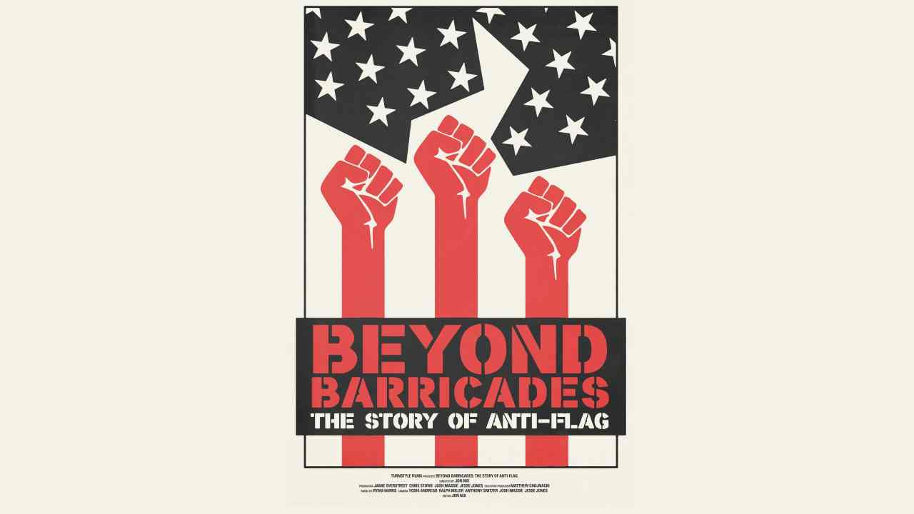 Beyond Barricades: The Story of Anti-Flag Documentary Premiere Set