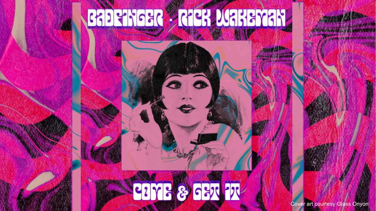 Badfinger Team With Rick Wakeman For McCartney Penned Classic