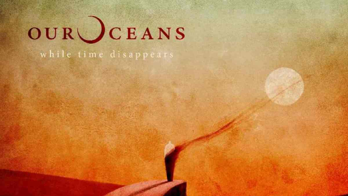 Our Oceans Share New Single 'The Heart's Whisper'