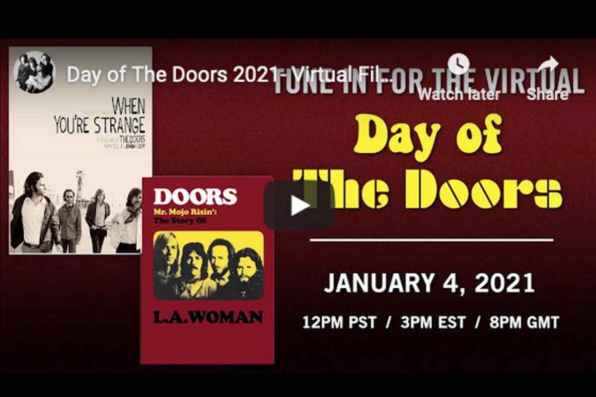 The Doors Host Day Of The Doors Virtual Film Festival