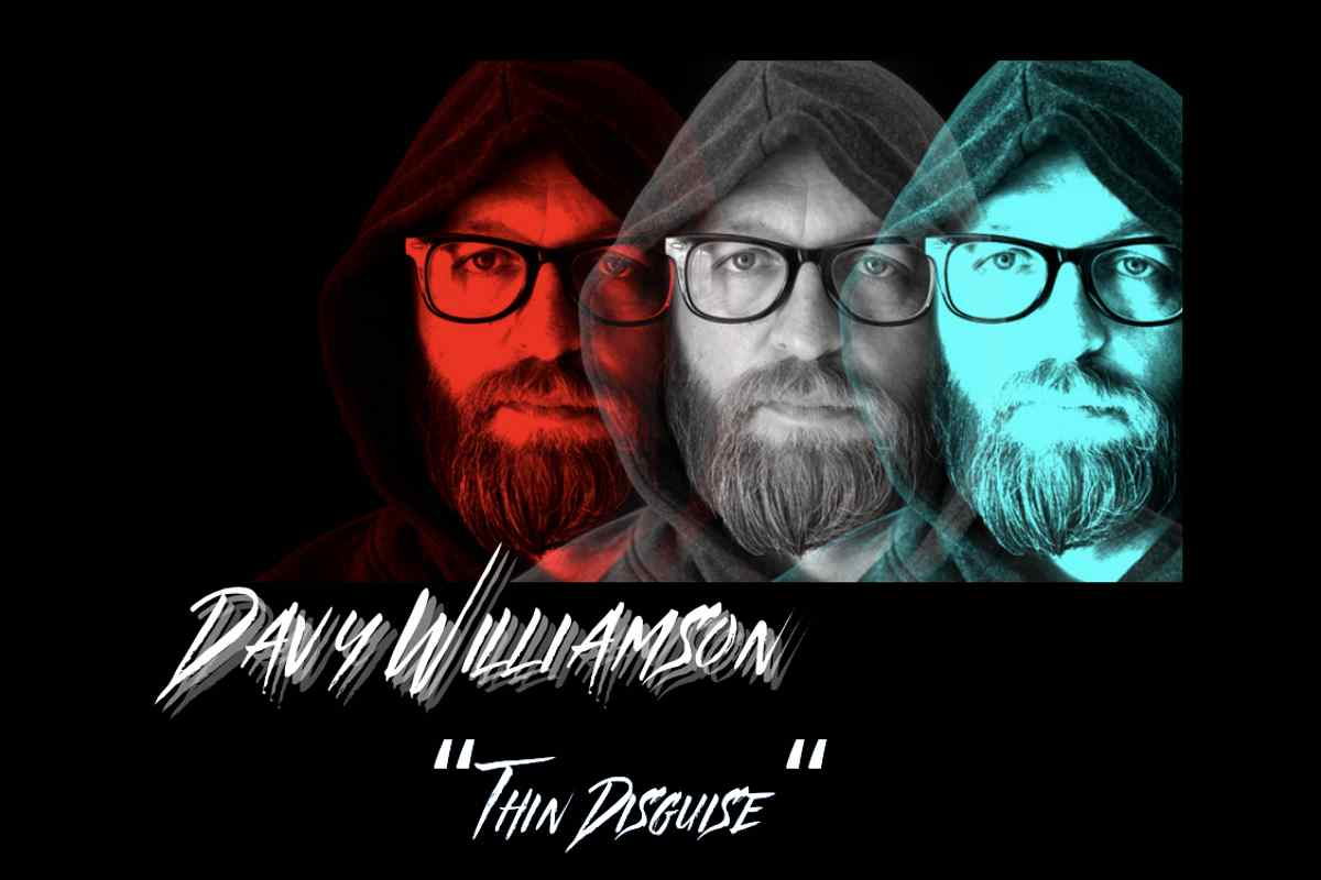 Singled Out: Davy Williamson's Thin Disguise