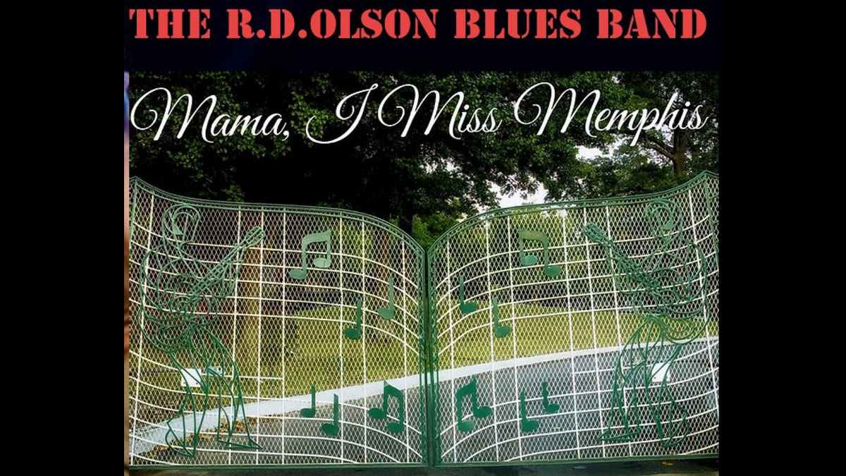 Singled Out: R.D. Olson Blues Band's Mama, I Miss Memphis