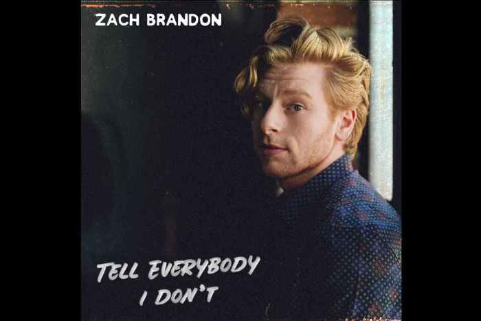 Singled Out: Zach Brandon's Tell Everybody I Don't