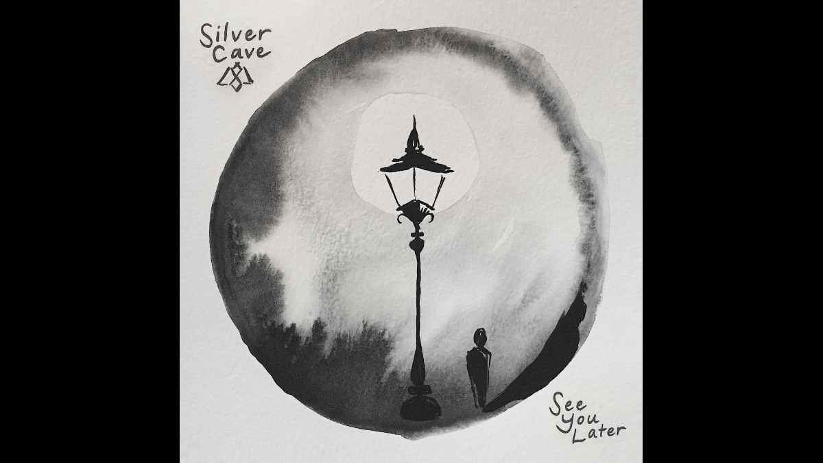 Silver Cave Singled Out Week: See You Later