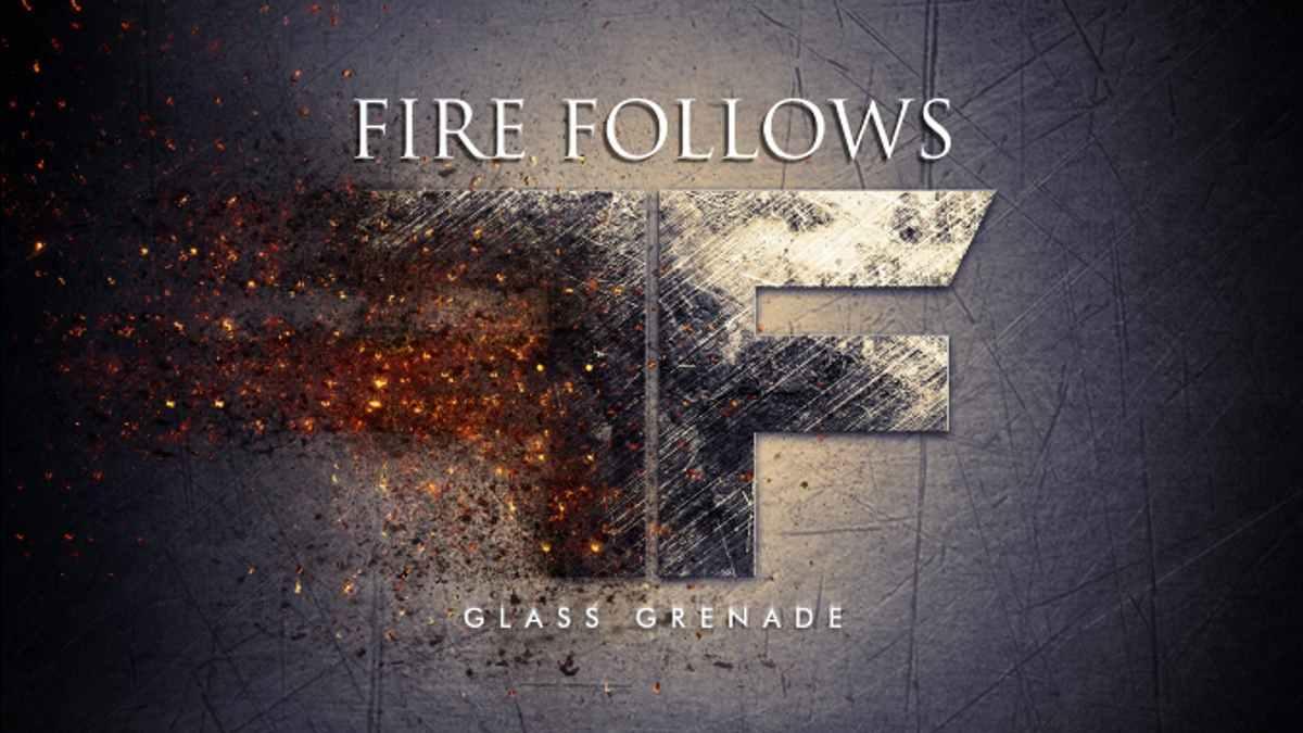 Fire Follows