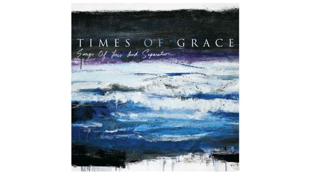 Times Of Grace album art