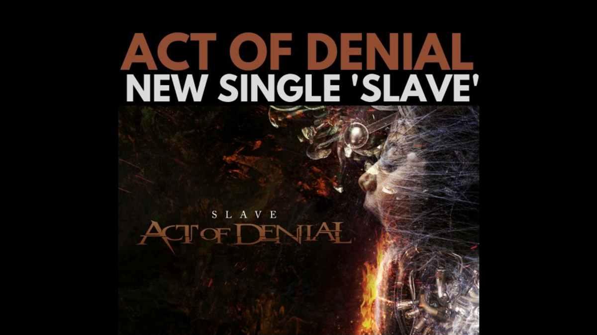 Act Of Denial single promo courtesy Split Screen