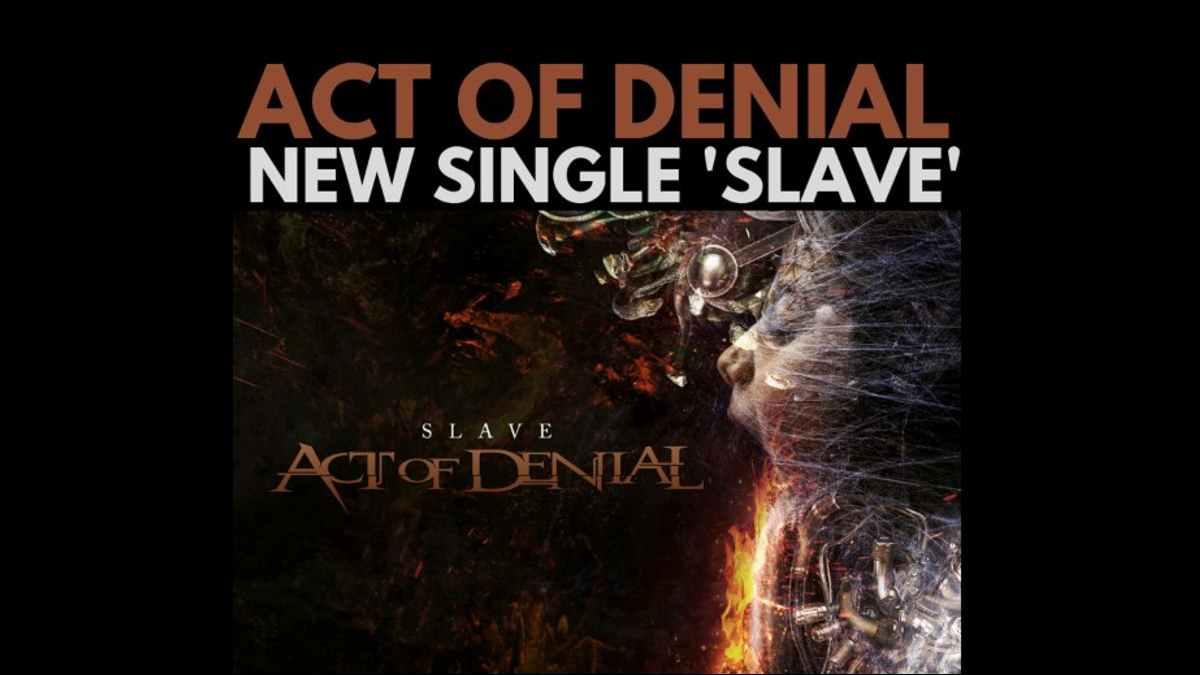 Act Of Denial single promo