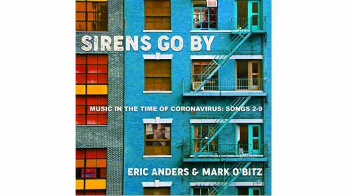 Eric Anders and Mark O'Bitz - Sirens Go By