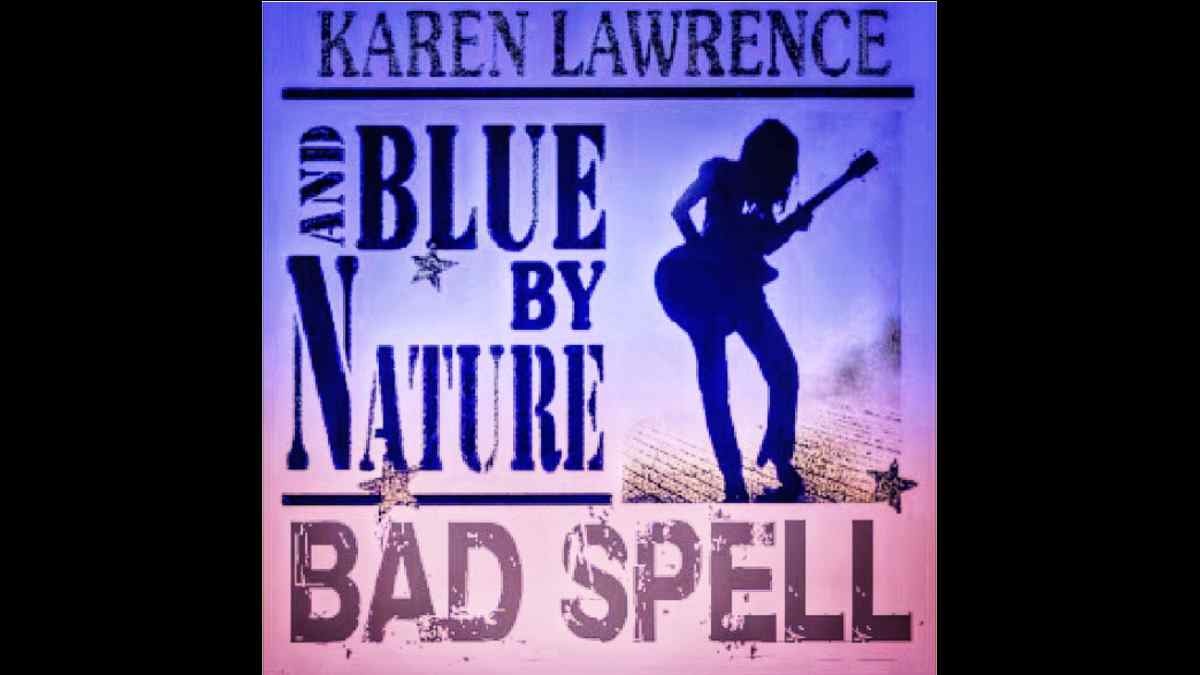 Karen Lawrence And Blue By Nature Single art