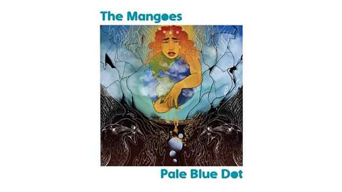 The Mangoes - Pale Blue Dot